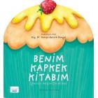 Benim Kapkek Kitabım - Saniye Bencik Kangal