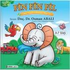 Fin Fin Fil - Doktor Onaylı Gelişimsel Hikayeler 2 - Osman Abalı