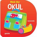 Minik Eller Serisi - Okul - Gamze Tuncel Demir