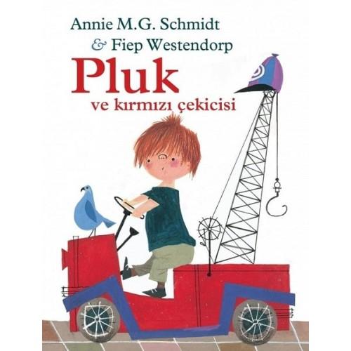 Pluk ve Kırmızı Çekicisi - Fiep Wenstendorp, Annie M.G.Schmidt