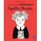 Agatha Christie -  Küçük İnsanlar ve Büyük Hayaller - Maria Isabel Sanchez Vegara