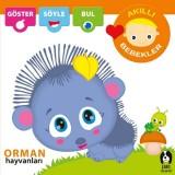 Akıllı Bebekler - Orman Hayvanları - Kolektif