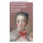 Bir Çöküşün Öyküsü - Stefan Zweig