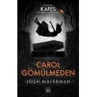Carol Gömülmeden - Josh Malerman