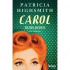 Carol - Tuzun Bedeli - Patricia Highsmith
