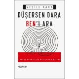 Düşersen Dara Ben'i Ara - Vesile Kara