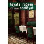 Hayata Rağmen Edebiyat - Ali Lidar