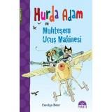 Hurda Adam ve Muhteşem Uçuş Makinesi - Carolyn Bear
