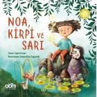 Noa, Kirpi ve Sarı - Sepin İnceer