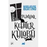 Pijamalı Kediler Kulübü (Özel Seri) - Marie-Helene Bertino