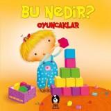 Bu Nedir? - Oyuncaklar - Elif Tahmiscioğlu