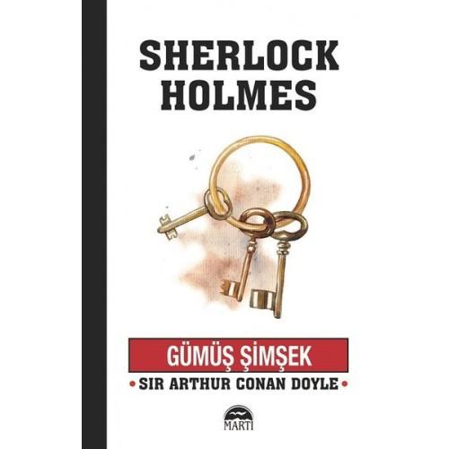 Gümüş Şimşek - Sherlock Holmes - Sir Arthur Conan Doyle