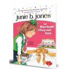 Junie B. Jones ve Berbat Meyveli Kek