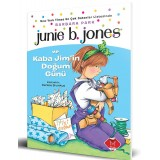 Junie B. Jones ve Kaba Jim'in Doğum Günü